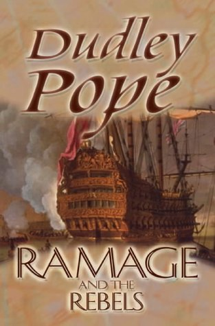 9780755113453: Ramage And The Rebels