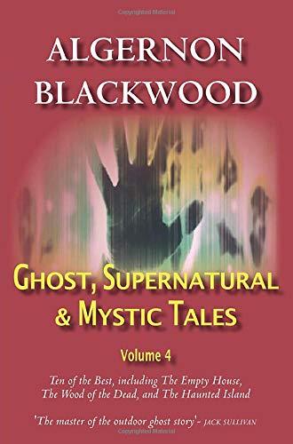 9780755113552: Ghost, Supernatural & Mystic Tales Vol 4 (Volume 4)