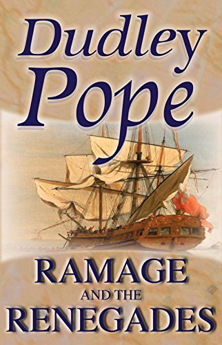 9780755113941: Ramage And The Renegades