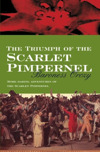 9780755114122: Triumph of the Scarlet Pimpernel