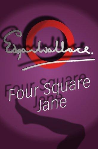 Four Square Jane: Edgar Wallace