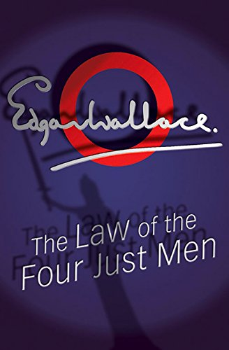 9780755115044: The Law Of The Four Just Men
