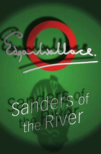 9780755115167: Sanders Of The River (Commissioner Sanders)