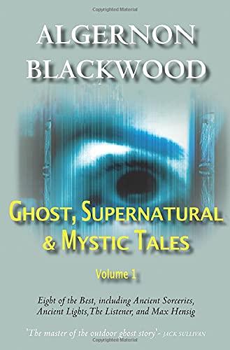 9780755115693: Ghost, Supernatural & Mystic Tales Vol 1 (Volume 1)