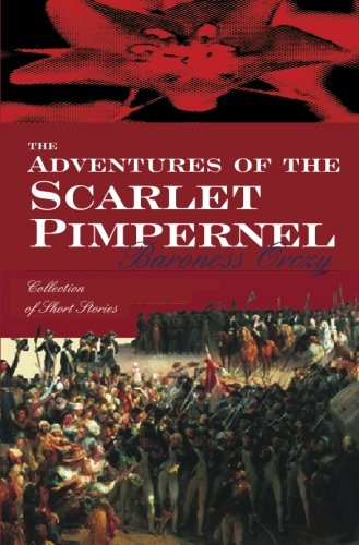 9780755116560: The Adventures Of The Scarlet Pimpernel