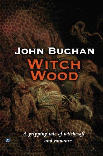 Witch Wood: John Buchan