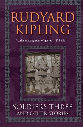 Soldiers Three And Other Stories: Kipling, Rudyard