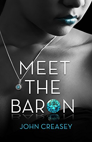 Meet The Baron: Creasey (Writing as