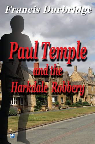 9780755119066: Paul Temple & The Harkdale Robbery
