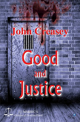 9780755123445: Good And Justice: (Writing as JJ Marric) (Gideon of Scotland Yard)