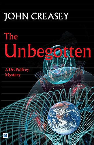 9780755123926: The Unbegotten (Dr. Palfrey)