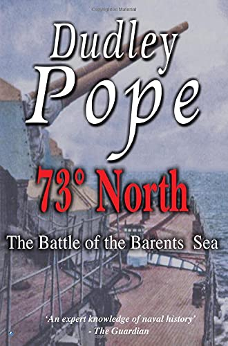 9780755130610: 73� North: The Battle Of The Barent's Sea (Non-Fiction)