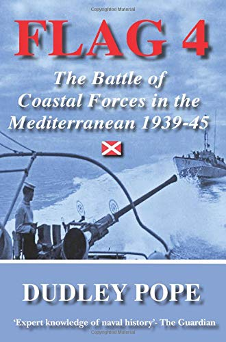9780755130627: Flag 4: The Battle of Coastal Forces in the Mediterranean (Non-Fiction)