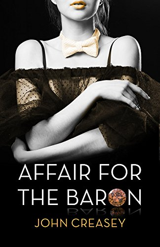 9780755131709: An Affair For The Baron: (Writing as Anthony Morton)