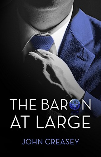 The Baron at Large: (Writing as Anthony Morton): Creasey, John