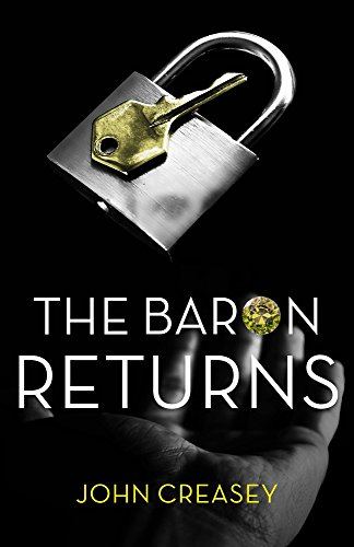 The Baron Returns: (Writing as Anthony Morton): Creasey, John