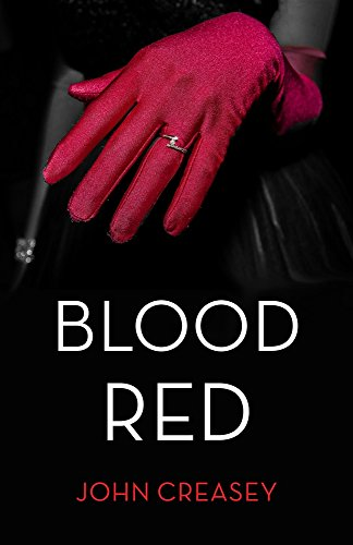 Blood Red: (Writing as Anthony Morton): Creasey, John