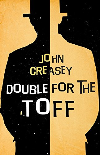 Double for The Toff: John Creasey