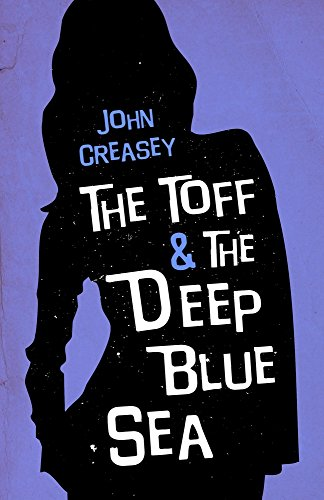 9780755136490: The Toff and the Deep Blue Sea