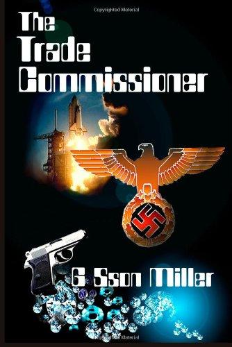 The Trade Commissioner: Miller, G. Sson