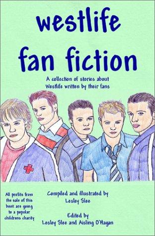 9780755200726: Westlife Fan Fiction