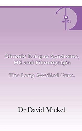 9780755201433: Chronic Fatigue Syndrome, Me and Fibromyalgia. the Long Awaited Cure.