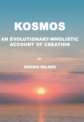 9780755202478: Kosmos: An Evolutionary-wholistic Account of Creation