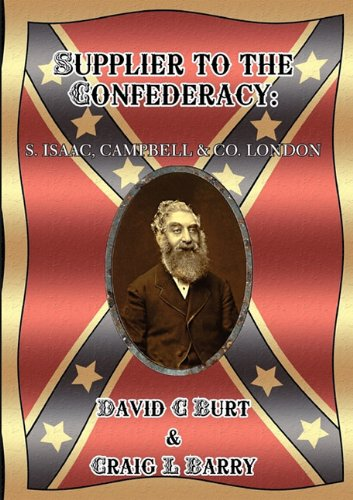 9780755206230: Supplier to the Confederacy: S. Isaac Campbell & Co, London
