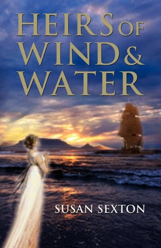 Heirs of Wind and Water: Sexton, Susan