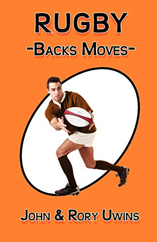 9780755206599: Rugby Backs Moves