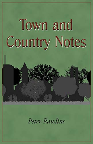 Town and Country Notes: Peter Rawlins