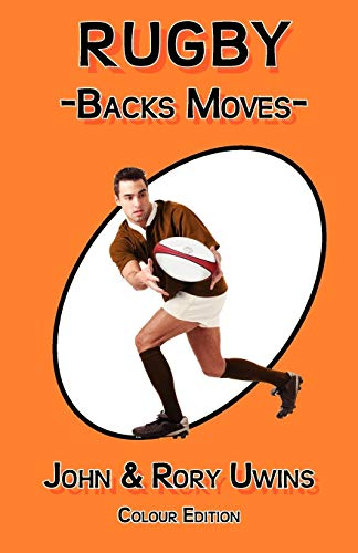 9780755206711: Rugby Backs Moves - Colour Edition (Color Edition)