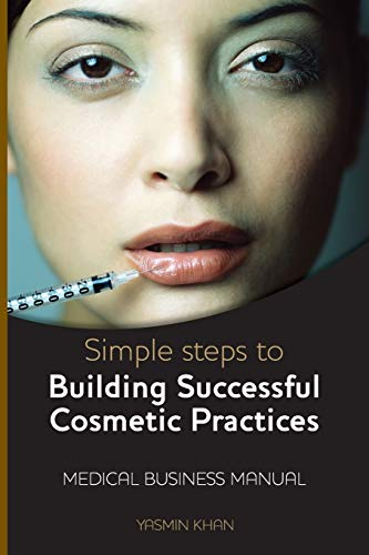 9780755211326: Simple Steps to Building Successful Cosmetic Practices