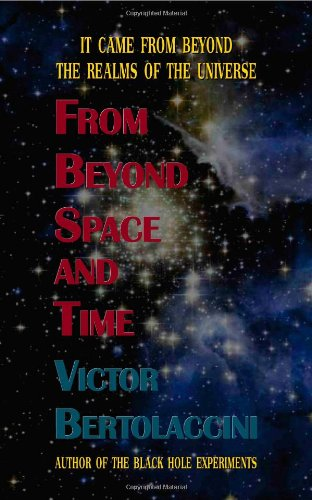 9780755211579: From Beyond Space and Time