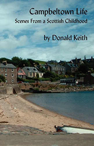 9780755212804: Campbeltown Life - Scenes from a Scottish Childhood
