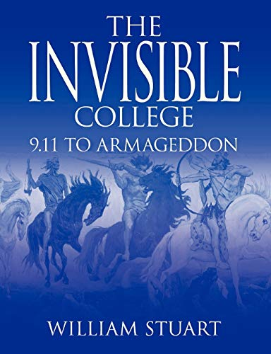 9780755214686: The Invisible College: 9.11 to Armageddon