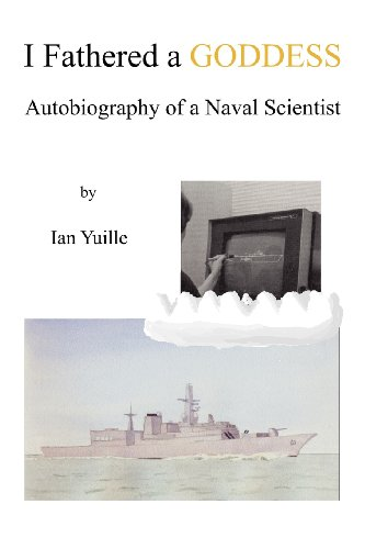 9780755215058: I Fathered a Goddess - Autobiography of a Naval Scientist
