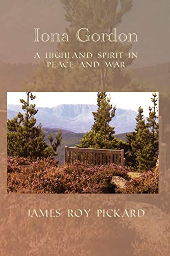 9780755215201: Iona Gordon: A Highland Spirit in Peace and War