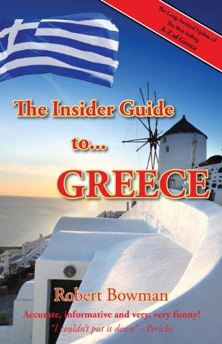 The Insider Guide to Greece: Bowman, Robert