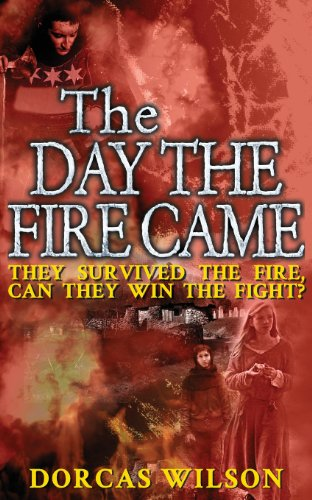 9780755216444: The Day the Fire Came