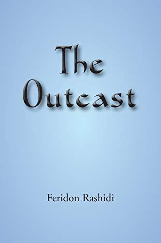 The Outcast: Feridon Rashidi