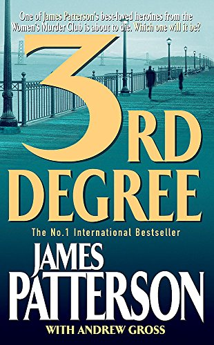 3rd Degree: Patterson, James