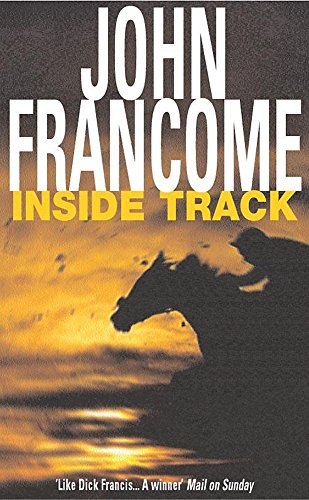 9780755300624: Inside Track: Blackmail and murder in an unputdownable racing thriller