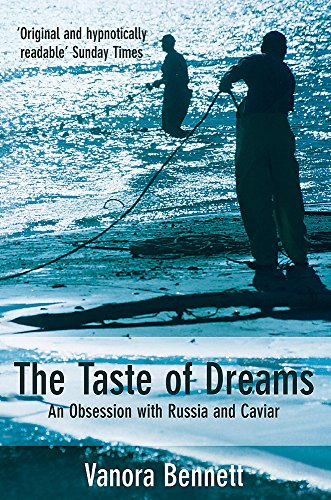 9780755300648: The Taste of Dreams: An Obsession with Russia and Caviar