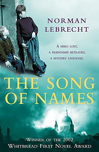 The Song of Names: Norman Lebrecht