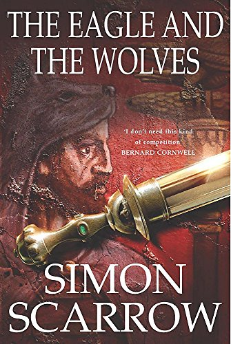 The Eagle and The Wolves: Simon Scarrow