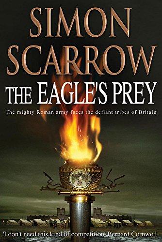 The Eagle's Prey (Signed): Scarrow, Simon