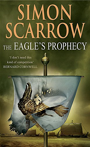9780755301188: The Eagle's Prophecy (Roman Legion 6)