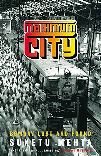 9780755301508: Maximum City: Bombay Lost and Found