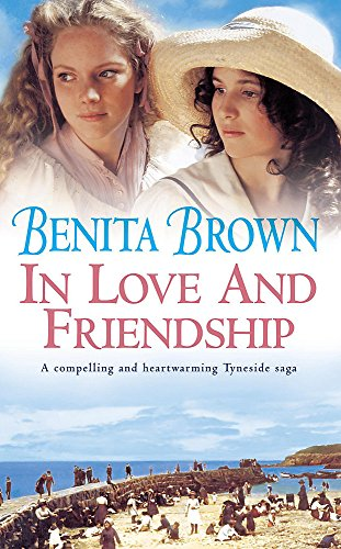 In Love and Friendship: Benita Brown